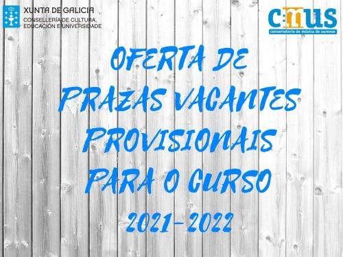 Prazas vacantes PROVISIONAIS para o curso 2021-2022